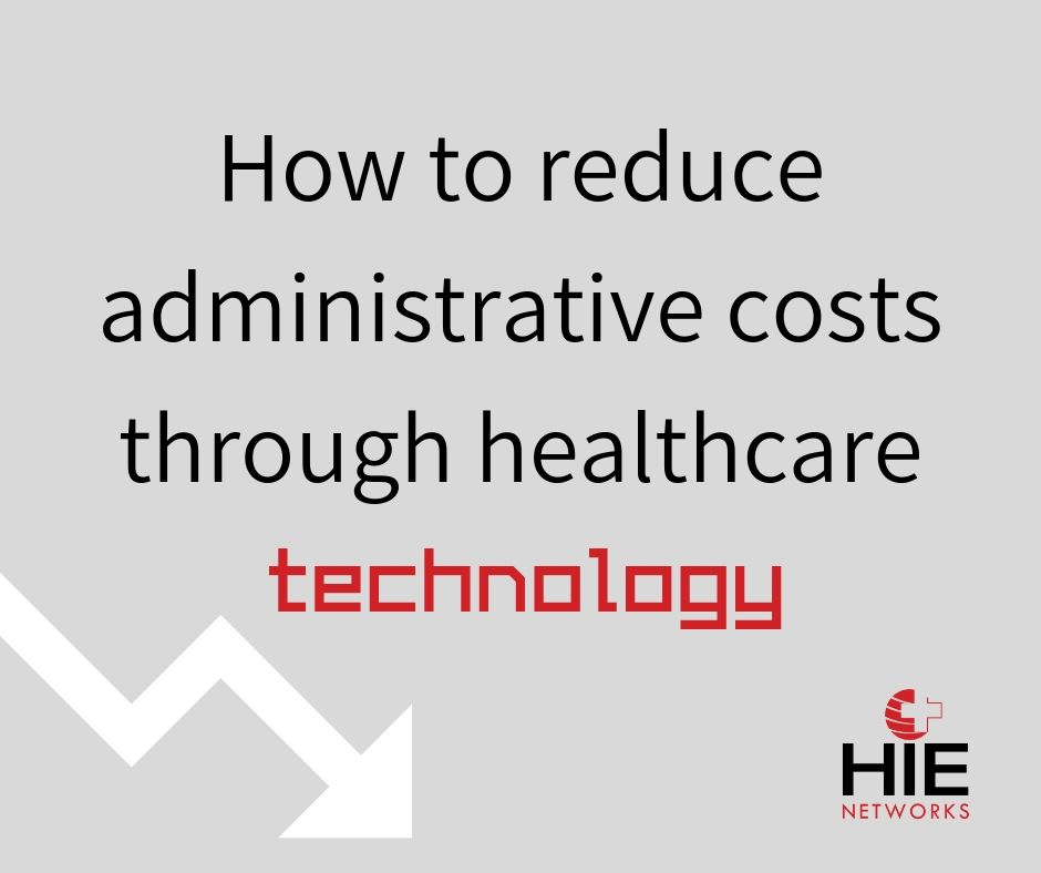 How to reduce administrative costs through healthcare