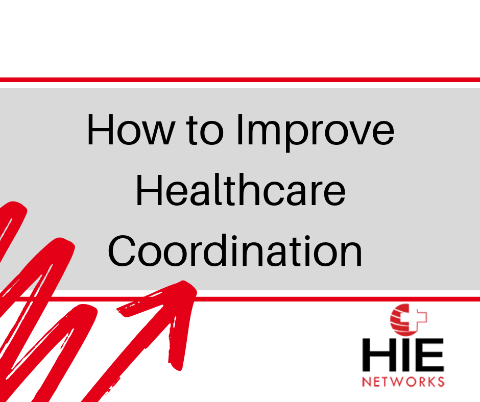 How to Improve Healthcare Coordination
