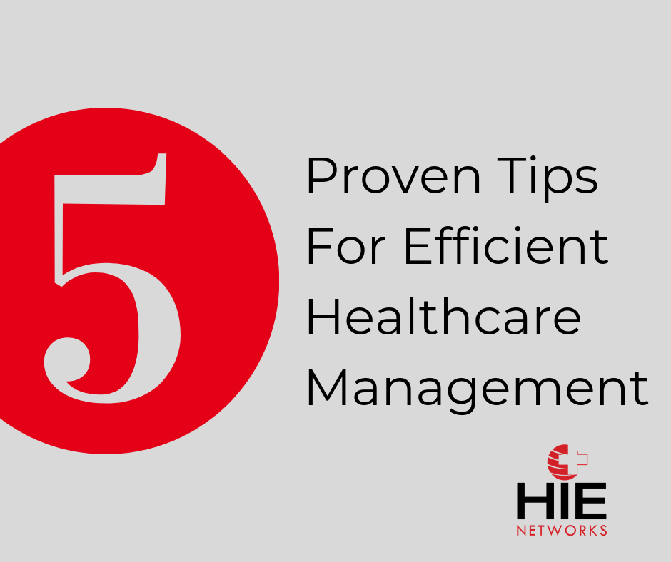 Proven Tips For Efficient Healthcare Management