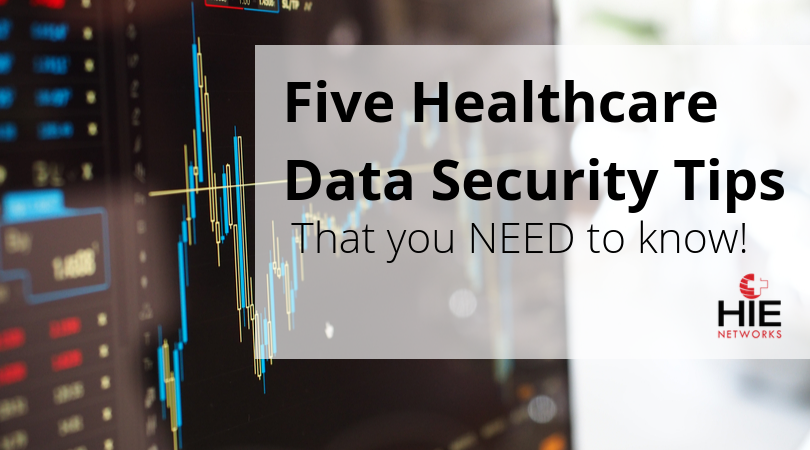 Five Healthcare Data Security Tips (1)